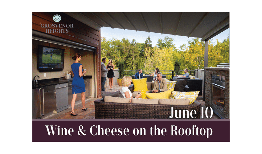Enjoy Wine & Cheese on the Rooftop at Grosvenor Heights